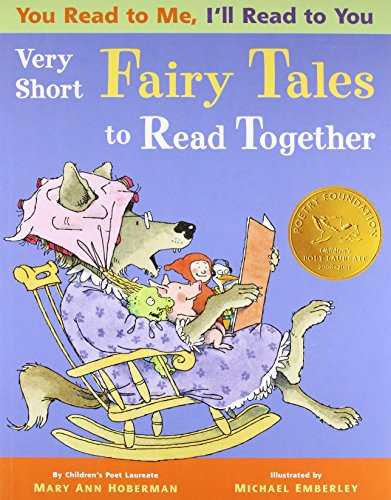 You Read to Me, I'll Read to You: Very Short Fairy Tales to Read Together (0316207446) by Mary Ann Hoberman