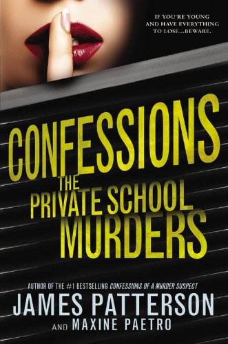 9780316207645: Confessions: The Private School Murders