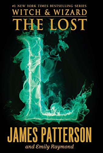 9780316207706: The Lost (Witch & Wizard)