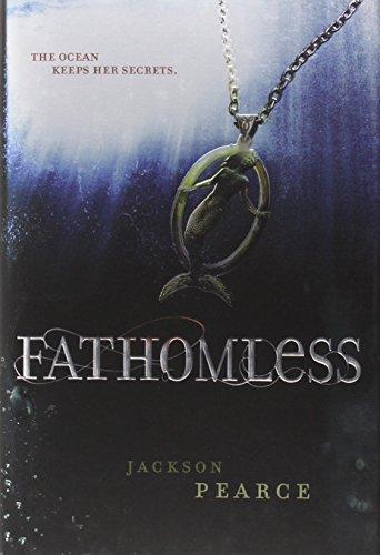 Fathomless (Fairy Tale Retelling): Jackson Pearce