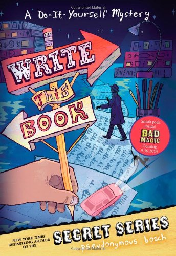 9780316207805: Write This Book: A Do-It-Yourself Mystery