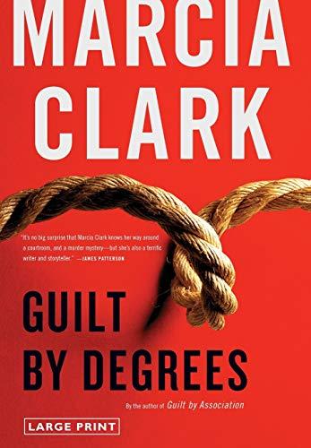 9780316208079: Guilt by Degrees (A Rachel Knight Novel)