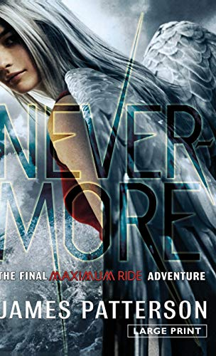 9780316208116: Nevermore: The Final Maximum Ride Adventure