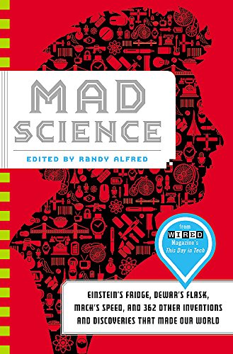 9780316208192: Mad Science: Einstein's Fridge, Dewar's Flask, Mach's Speed, and 362 Other Inventions and Discoveries that Made Our World