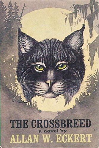 9780316208512: The crossbreed [Hardcover] by Allan Wesley Eckert; Karl E. Karalus