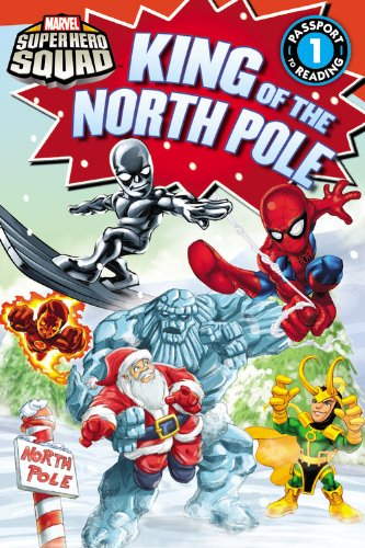 9780316209922: Super Hero Squad: King of the North Pole (Passport to Reading Level 1)