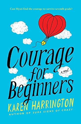 9780316210461: Courage for Beginners