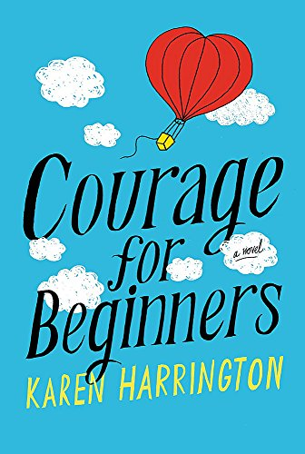 9780316210485: Courage for Beginners