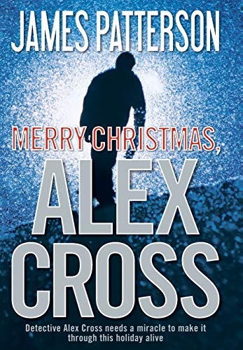 Merry Christmas, Alex Cross: Patterson, James