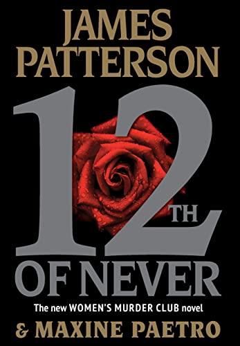 9780316210829: 12th of Never (Women's Murder Club)
