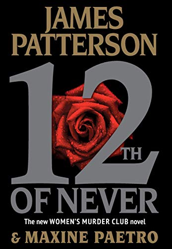 9780316210829: 12th of Never (Women's Murder Club)