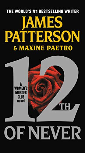 9780316210874: 12th of Never (Women's Murder Club)