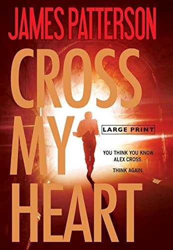 9780316210904: Cross My Heart (Alex Cross)
