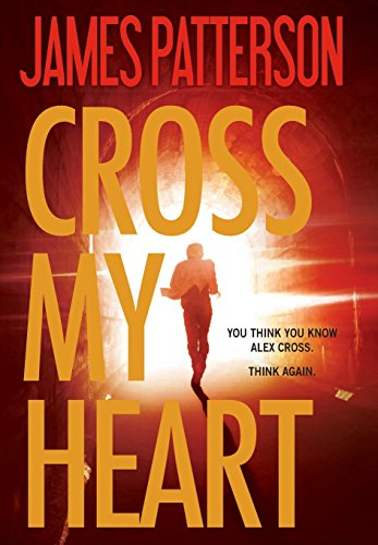 9780316210911: Cross My Heart (Alex Cross)