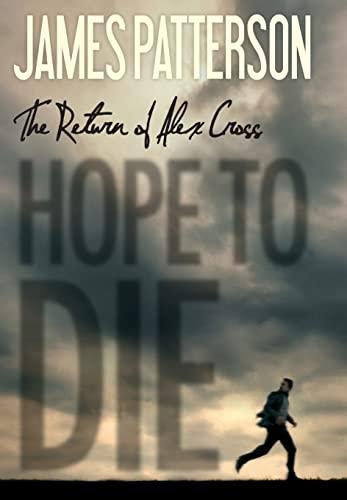 9780316210966: Hope to Die (Alex Cross)