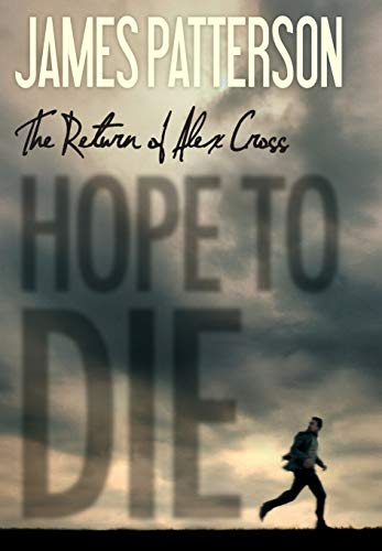 Hope to Die (Alex Cross (20)): James Patterson