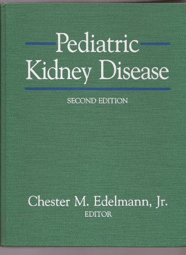 9780316211086: Pediatric Kidney Disease, Second Edition