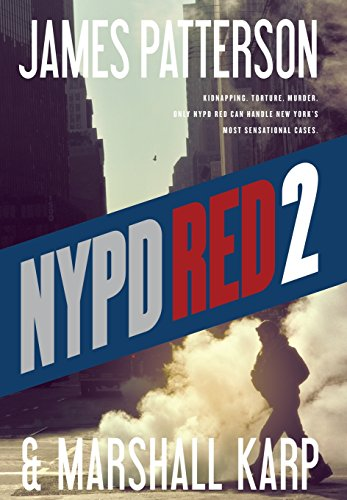 NYPD RED 2: **SIGNED**: Patterson, James; Karp, Marshall