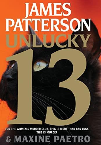Unlucky 13 (Women's Murder Club): Patterson, James, Paetro,