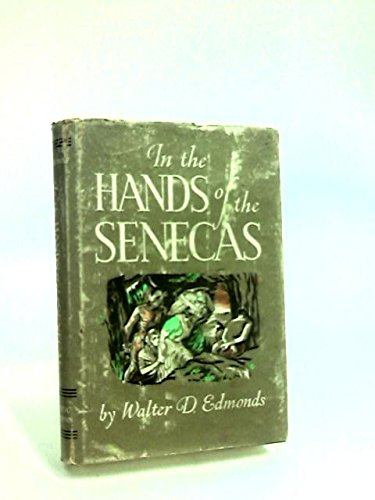 9780316211437: In the Hands of the Senecas