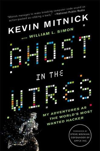 9780316212182: Ghost In The Wires: My Adventures as the World's Most Wanted Hacker