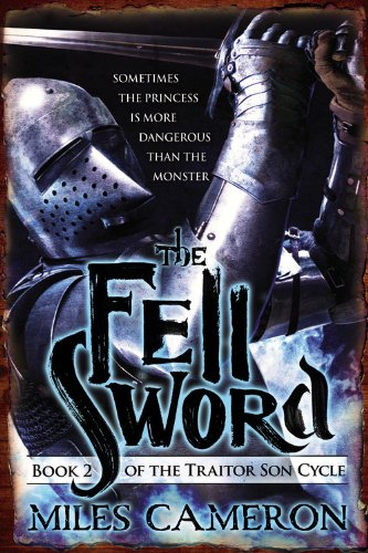 9780316212335: The Fell Sword (The Traitor Son Cycle)