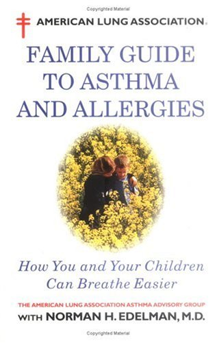 9780316212717: American Lung Association Family Guide to Asthma and Allergies