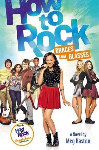 9780316212731: How to Rock Braces and Glasses