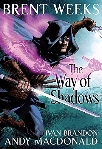 The Way of Shadows: The Graphic Novel (Night Angel Trilogy): Weeks, Brent