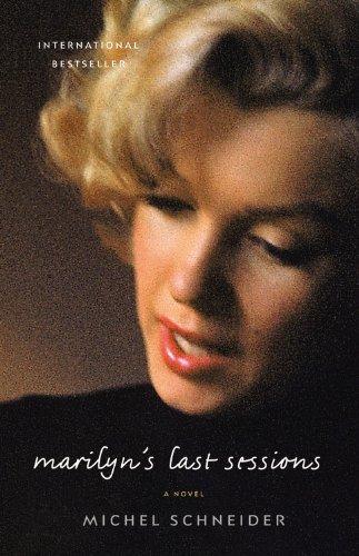 9780316212991: Marilyn's Last Sessions: A Novel