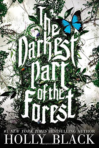9780316213073: The Darkest Part of the Forest