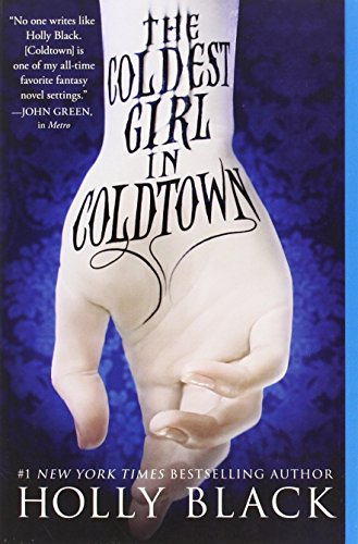 9780316213097: The Coldest Girl in Coldtown