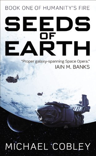 9780316213981: Seeds of Earth (Humanity's Fire)