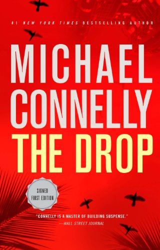 9780316214551: The Drop: Limited signed first edition (Harry Bosch)