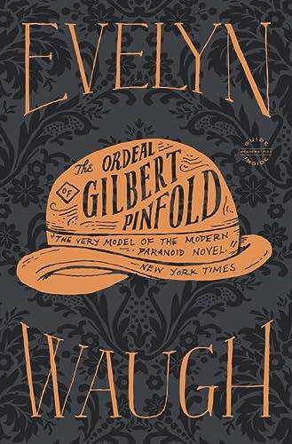 9780316216654: The Ordeal of Gilbert Pinfold: A Conversation Piece
