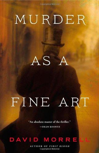 Murder as a Fine Art: Morrell, David