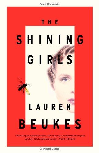 9780316216852: The Shining Girls: A Novel