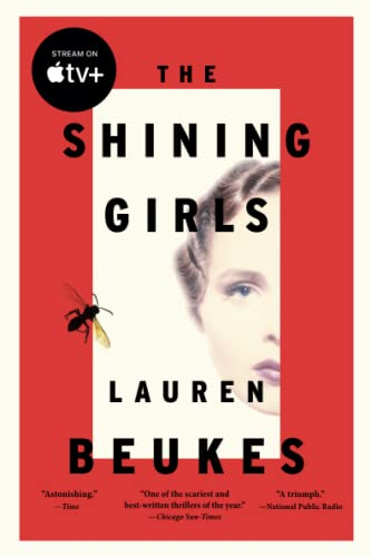 9780316216869: The Shining Girls: A Novel