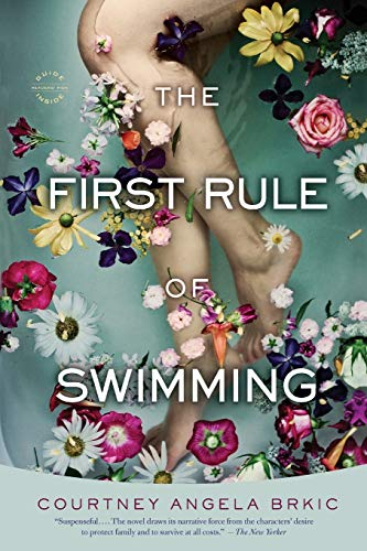 9780316217361: The First Rule of Swimming: A Novel