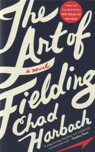 9780316217538: The Art of Fielding