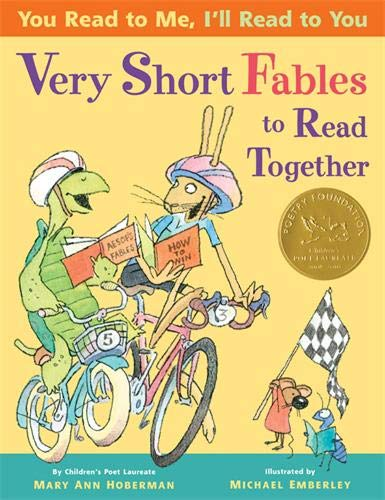 You Read to Me, I'll Read to You: Very Short Fables to Read Together: Mary Ann Hoberman, ...