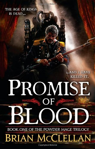 9780316219037: Promise of Blood (The Powder Mage Trilogy)