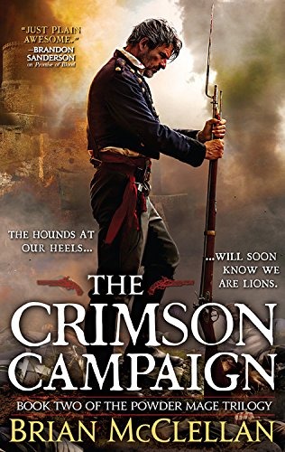 9780316219075: The Crimson Campaign (The Powder Mage Trilogy)