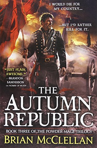 9780316219112: The Autumn Republic (The Powder Mage Trilogy)