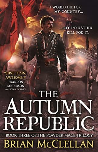 9780316219112: The Autumn Republic (The Powder Mage Trilogy)