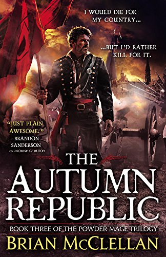 9780316219129: The Autumn Republic (The Powder Mage Trilogy)