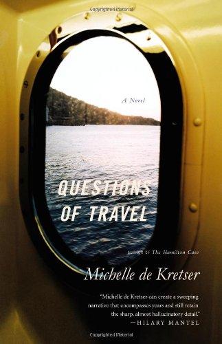 9780316219228: Questions of Travel: A Novel