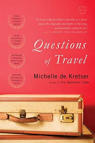9780316219235: Questions of Travel: A Novel