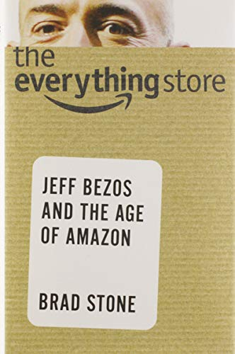 9780316219266: The Everything Store: Jeff Bezos and the Age of Amazon