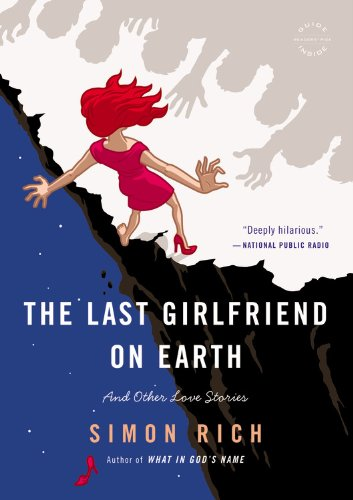 9780316219389: The Last Girlfriend On Earth